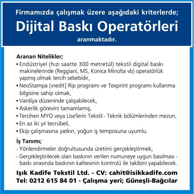 dijital baskı operatörleri, dijital baskı operatörleri iş ilanları, dijital baskı operatörleri aranıyor, dijital baskı operatörleri alınacaktır, acil dijital baskı operatörleri, dijital baskı operatörleri arayan avrupa yakası dijital baskı operatörleri,