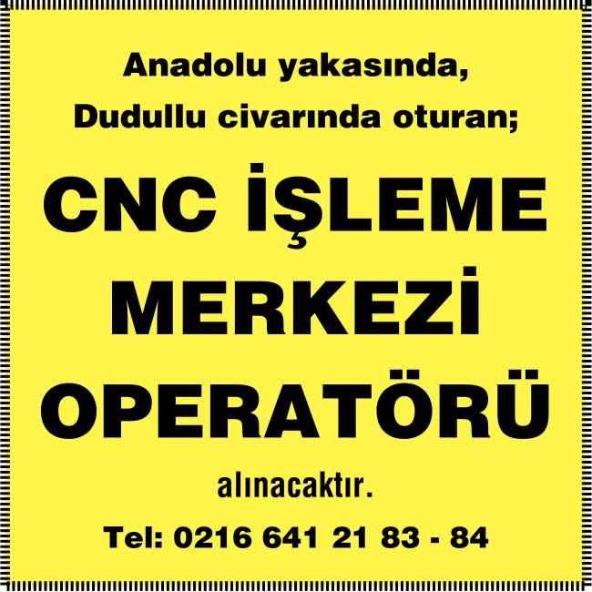 cnc işleme merkezi operatörü iş ilanları, cnc dikey işleme merkezi, cnc işleme merkezi iş ilanları istanbul, cnc işleme merkezi iş ilanları istanbul anadolu yakası, cnc işleme merkezi operatörü arayanlar, cnc işleme merkezi operatörü