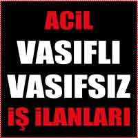 istanbul vasıfsız iş ilanları, bugünkü posta iş ilanları, hürriyet eleman ilanları