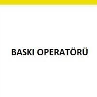 baskı operatörüaranıyor, baskı operatörü iş ilanları, baskı operatörü iş ilanı, baskı operatörü arayanlar, grafiker iş ilanları sayfası