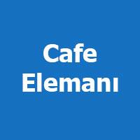 Cafe l Bar l Restaurant elemanı arayan ankara garson komi iş ilanları, ankara iş ilanları bayan garson, garson eleman arayan
