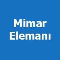 Mimar Mühendis elemanı arayanlar, Mimar Mühendis iş ilanları
