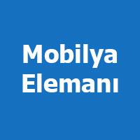Mobilya elemanı iş ilanları