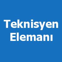 Teknisyen elemanı arayanlar, Teknisyen iş ilanları