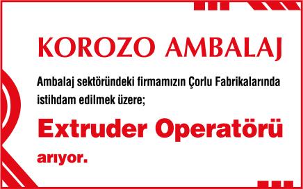 Korozo Ambalaj Extruder Operatörü İş İlanları